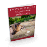3 ways sales people disempower themselves