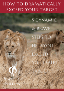 How to dramatically exceed your target