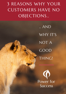 3 reasons why your customers have no objections
